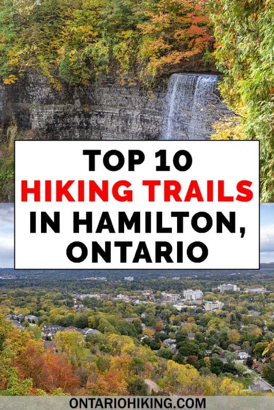 Looking for the best hiking trails in the City of Waterfalls? There are an abundance of amazing places to go hiking in Hamilton. Here are the top 10 best walking and hiking trails in Hamilton, Ontario. #Hiking #Hike #Trails #Canada #Ontario #Hamilton