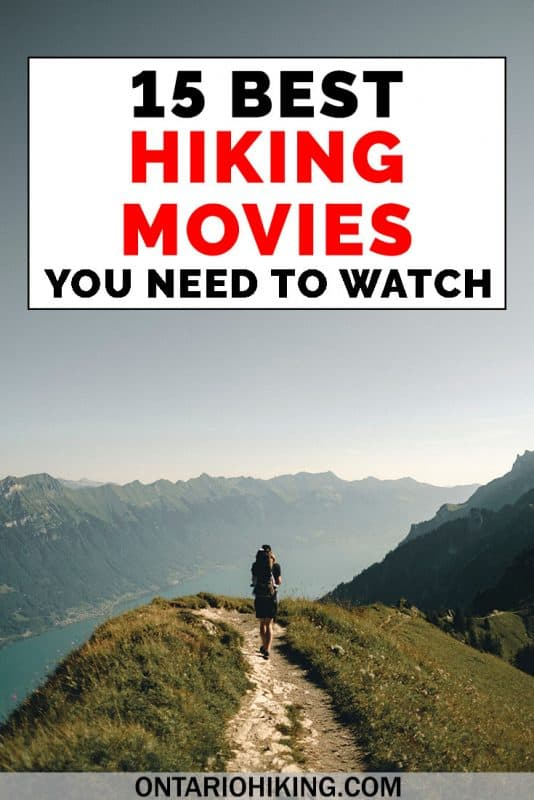When you're not out there taking hiking trips, watch these amazing movies about hiking! These are the best hiking movies that you need to watch ASAP. #Hiking #Movies #Films #OutdoorAdventures #Trekking