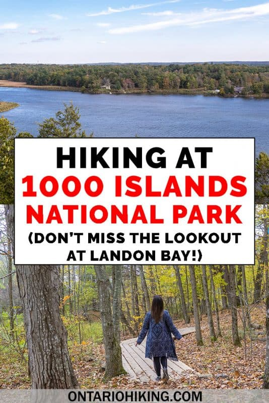 There are many places to go hiking at Canada's Thousand Islands National Park, on both the mainland and islands. Here's how to go hiking at Landon Bay, one of the most accessible mainland sections of the national park. The lookout is one of the most amazing panoramic views in the entire park! #1000Islands #ThousandIslands #NationalPark #Parks #Canada #Hiking