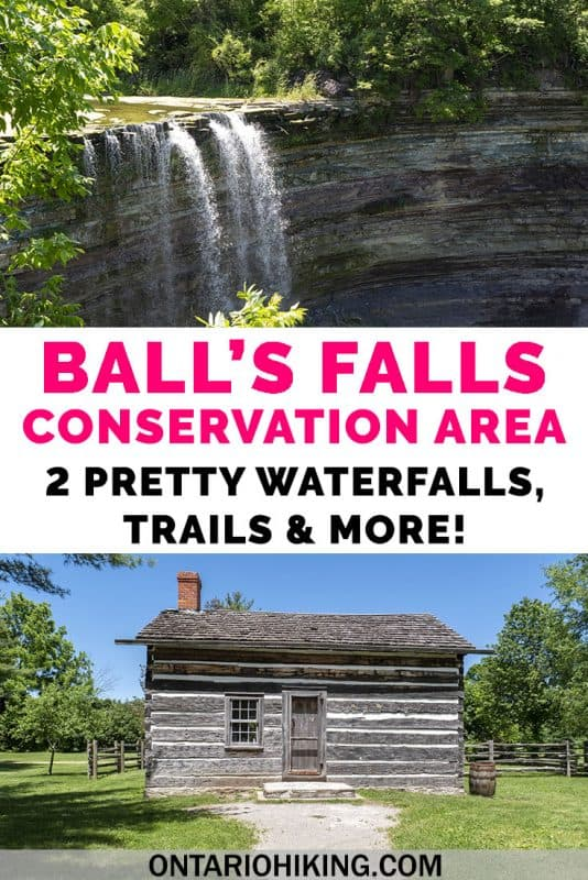 Ball's Falls Conservation Area in the Niagara Region has two pretty waterfalls, scenic hiking trails, and a heritage village. Did you know that Ball's Falls was once a historic town turned ghost town? I'll show you how to spend an amazing day here! #BallsFalls #ConservationArea #Ontario #Canada #Hiking #Waterfalls