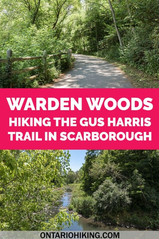 Warden Woods is a fantastic place to go hiking in Toronto! Also known as the Gus Harris Trail, it's a scenic walk by a pretty little creek. Here's how to go hiking at Warden Woods in Scarborough (Toronto, Ontario). #Hiking #Ontario #Scarborough #Toronto #Canada