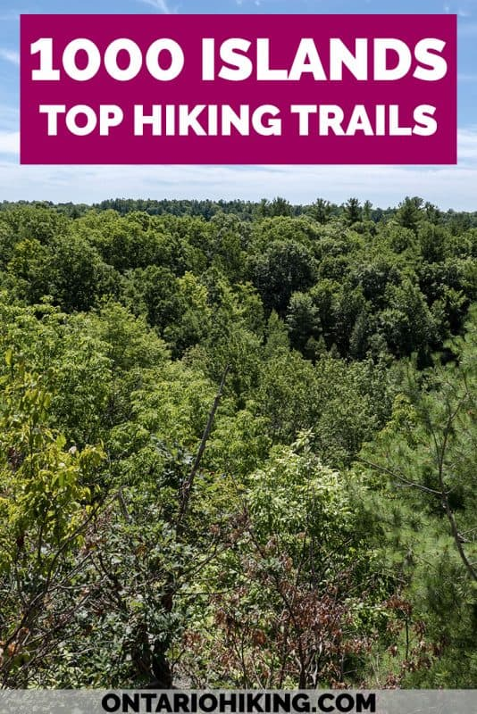 There are so many amazing hiking trails in the 1000 Islands region of Ontario, Canada. These are the top Thousand Islands hiking trails you must experience for their incredible scenery.