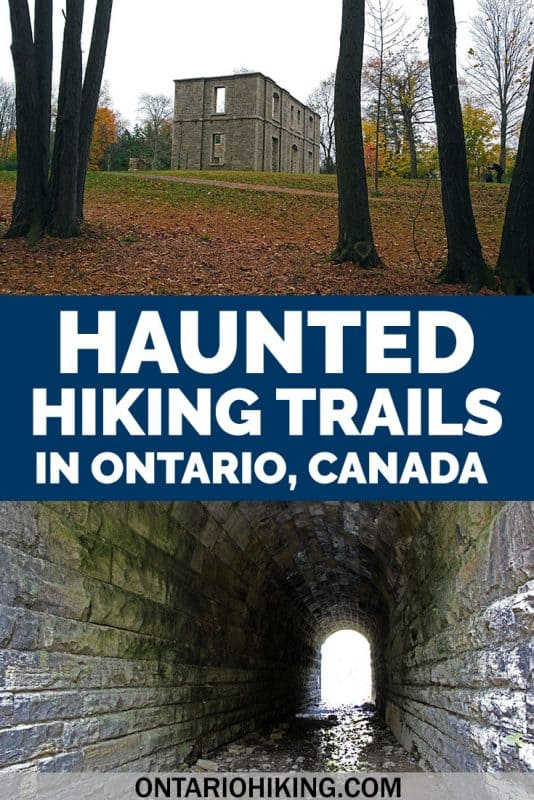 Walk the haunted hiking trails in Ontario...if you dare! These are the spookiest, creepiest, and scariest places to go hiking in Ontario.