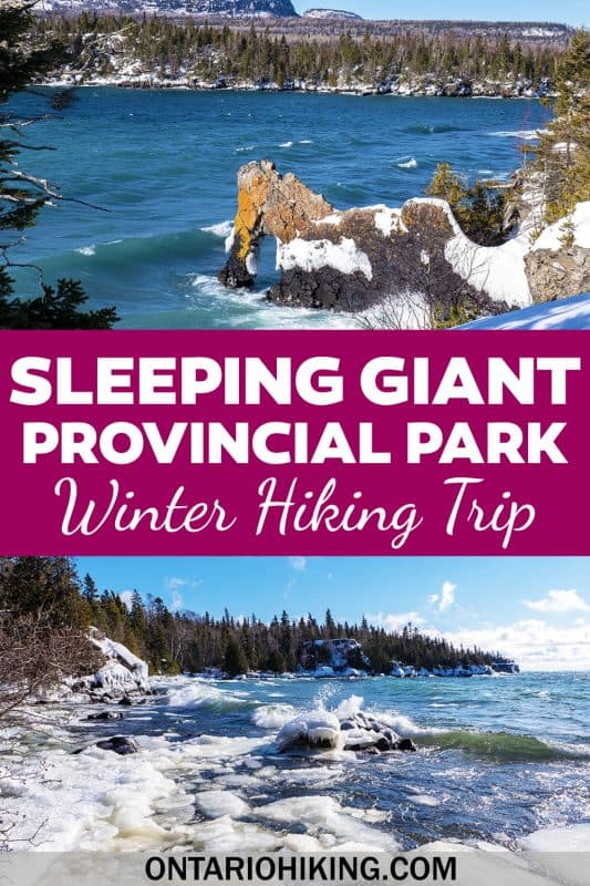 Sleeping Giant Provincial Park is one of the most amazing places to go hiking in Ontario, near Thunder Bay. Here's how to plan a winter trip to Sleeping Giant.