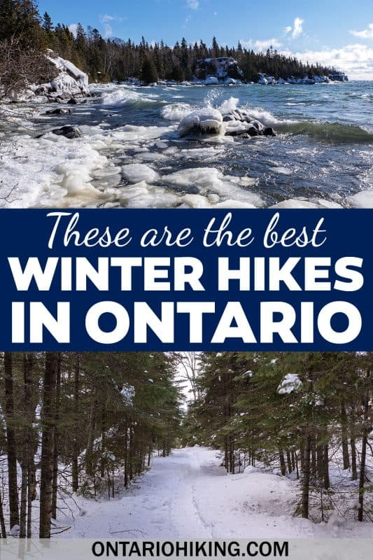 These are the best winter hikes in Ontario, Canada. There are amazing places to go hiking in the winter all over the province. I've rounded up the top 20 Ontario winter hiking trails!