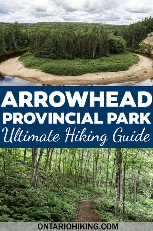 This is the ultimate hiking guide to Arrowhead Provincial Park! Big bend lookout, Stubb's Falls, Arrowhead Lake...there are so many beautiful natural wonders to experience here. Arrowhead Provincial Park is located near Huntsville, Ontario, a few hours from Toronto in the Muskokas.