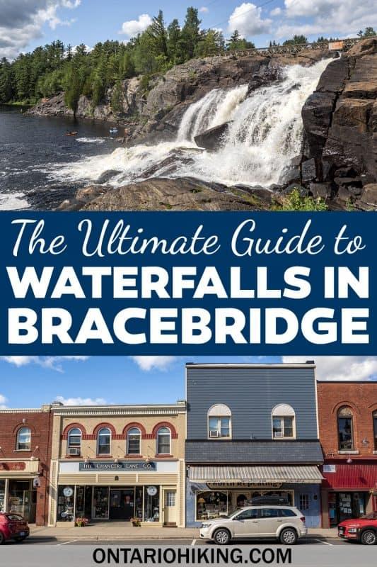 The ultimate guide to waterfalls in Bracebridge, Ontario.