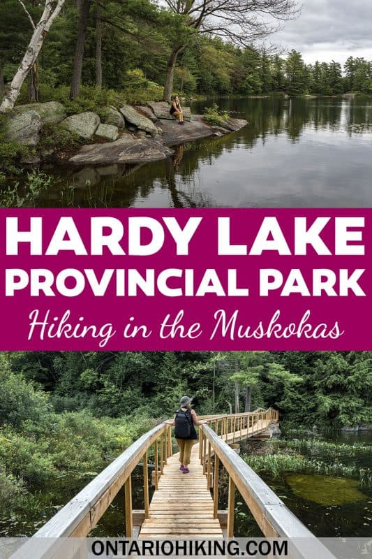 Hardy Lake Provincial Park features some of the prettiest hiking trails in the Muskokas! Explore this beautiful area of Ontario with scenic views and boardwalk trails.