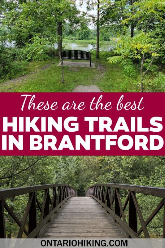 These are the best Brantford hiking trails! Brantford is known as the Ontario Hub of Trails because three sections of the Trans Canada Trail join here. There are numerous great walking paths and trails to explore in Brantford.